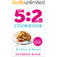 The 5:2 Diet Cookbook: Breakfast & Brunch The Fasting Way (Low Carb)