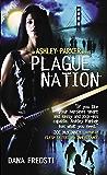 Plague Nation (Ashley Parker Book 2)