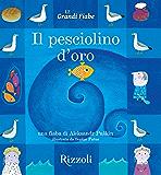 Il pesciolino d'oro: Le Grandi Fiabe - Vol. N.14 di 30