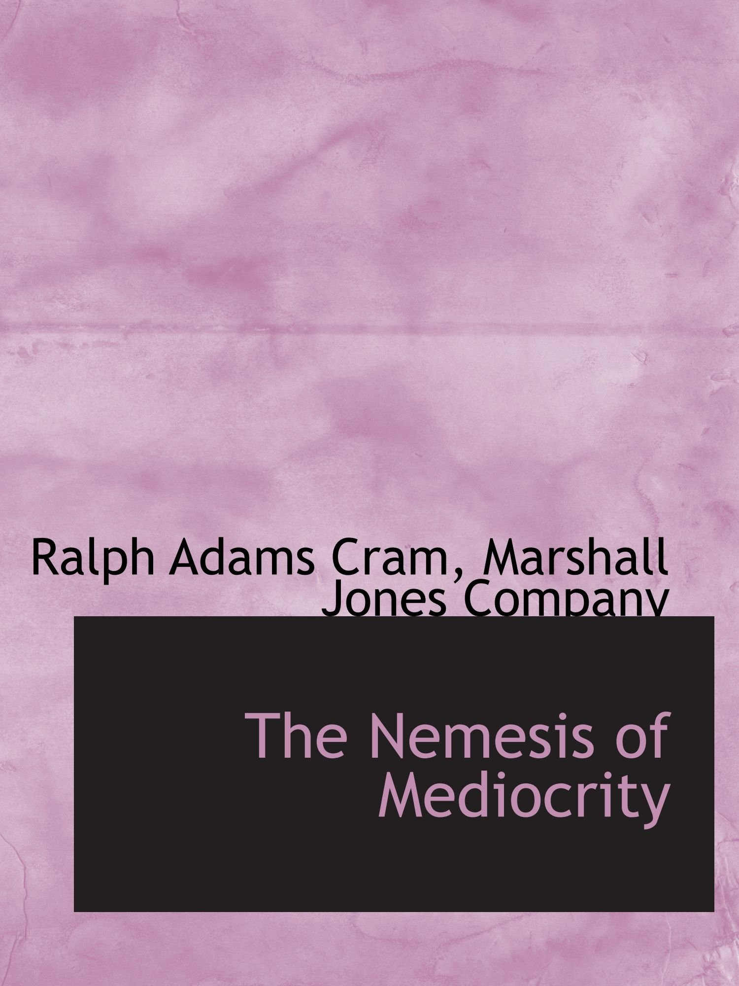 Download The Nemesis of Mediocrity ebook