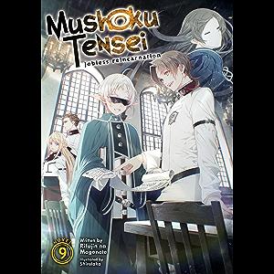 Mushoku Tensei: Jobless Reincarnation (Light Novel) Vol. 9