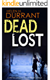 DEAD LOST a gripping detective thriller full of suspense