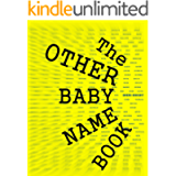 The OTHER Baby Name Book