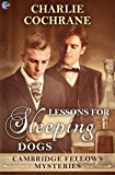 Lessons for Sleeping Dogs (Cambridge Fellows Mysteries Book 12)