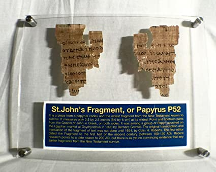 St John Papyrus 52 Fragment The Oldest New Testament Piece Replica with  Frame