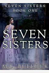 Seven Sisters (Seven Sisters Series Book 1) Kindle Edition