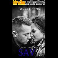 Save Me (A Night Hawks Saga Book 2)