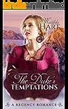 Romance: Regency Romance: The Duke's Temptations Romance (A Regency Romance)