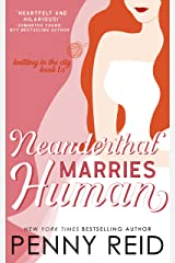 Neanderthal Marries Human: A Smarter Romance (Knitting in the City) Kindle Edition