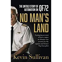No Man's Land: the untold story of automation and QF72 (English Edition)