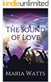 The Sound of Love (The Sound series Book 1)