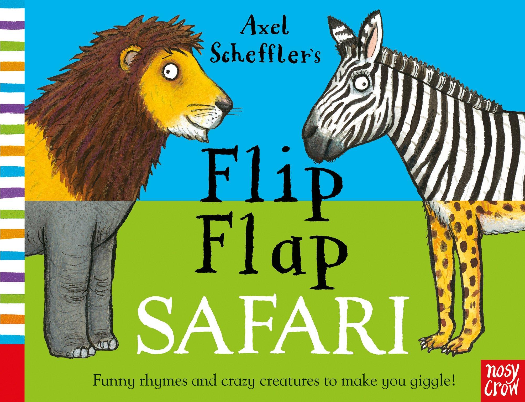 Axel Scheffler's Flip Flap Safari (Axel Scheffler's Flip Flap Series)