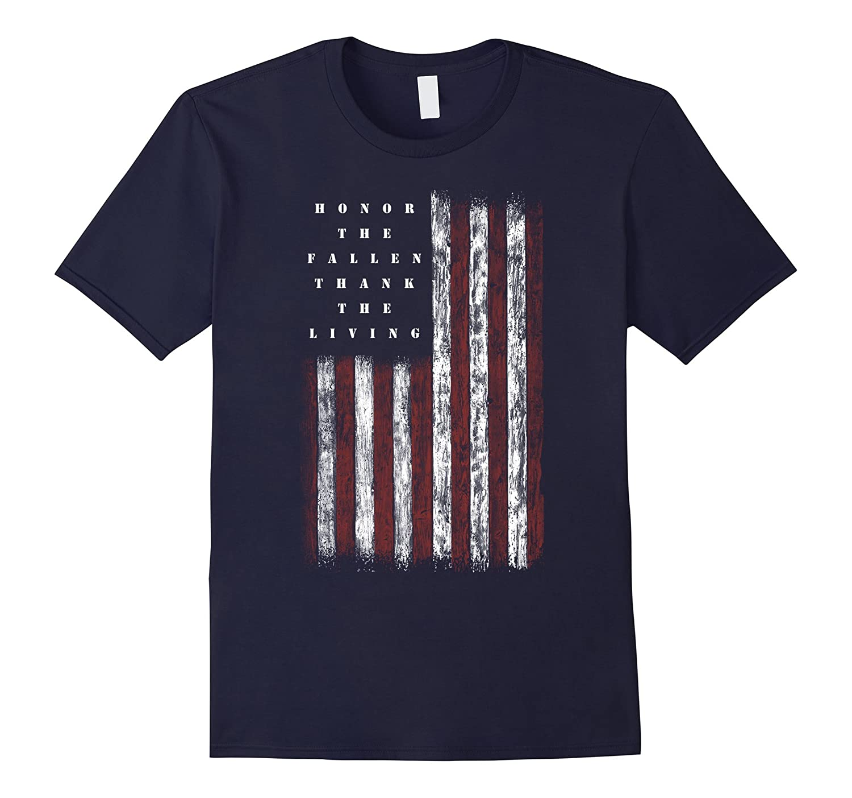 Veteran Shirt Honor the Fallen Thank the Living Memorial Day – Hntee.com 5a4aedd8c