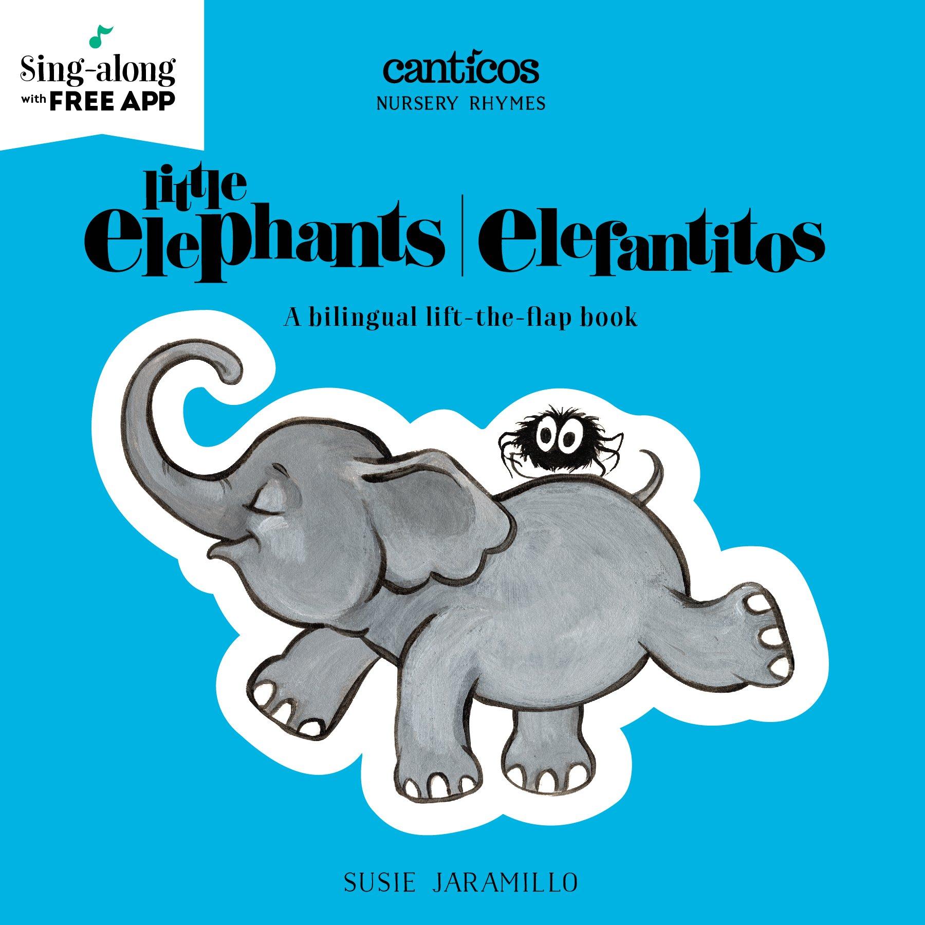 Amazon.com: Little Elephants/Elefantitos (Canticos) (9781945635144 ...
