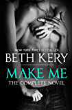 Make Me: Complete Novel