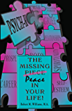 PSYCH-K… The Missing Piece/Peace In Your Life