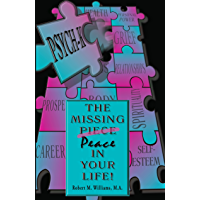PSYCH-K… The Missing Piece/Peace In Your Life (English Edition)