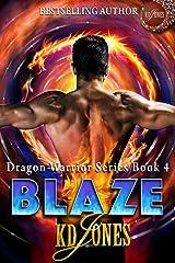 Blaze (Dragon Warrior Series Book 4) Kindle Edition
