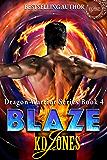 Blaze (Dragon Warrior Series Book 4)