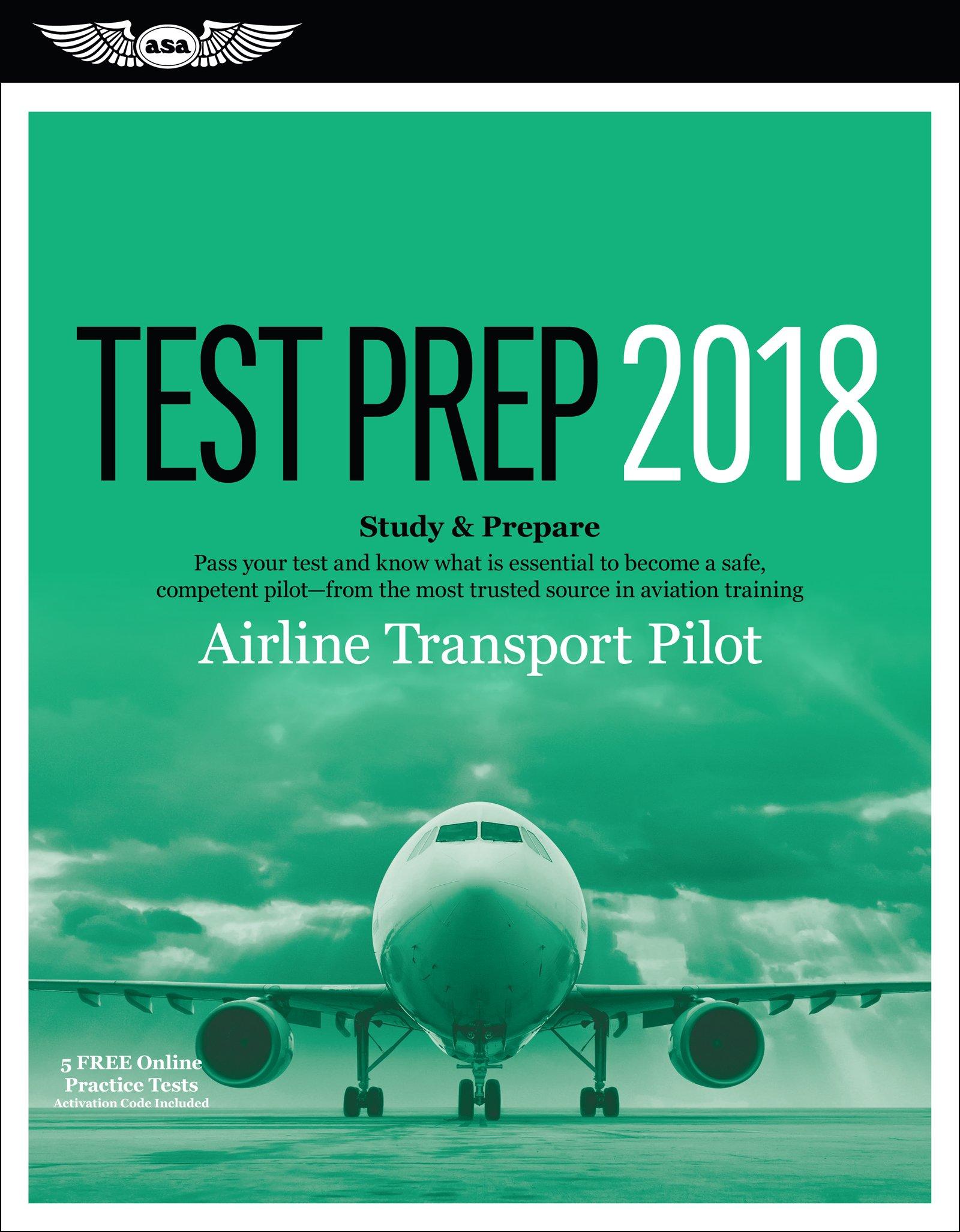 Airline Transport Pilot Test Prep 2018: Study & Prepare: Pass your