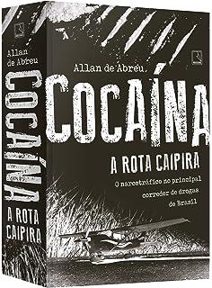 Cocaína. A Rota Caipira (Em Portuguese do Brasil)