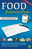 Food Symptom Diary: Logbook for symptoms in IBS, food allergies, food intolerances, indigestion, Crohn's disease, ulcerative colitis and leaky gut
