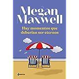 Hay momentos que deberían ser eternos (Contemporánea) (Spanish Edition)