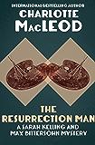 The Resurrection Man (Sarah Kelling & Max Bittersohn Mysteries Series Book 10)