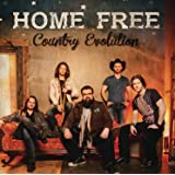 Home Free - Country Evolution
