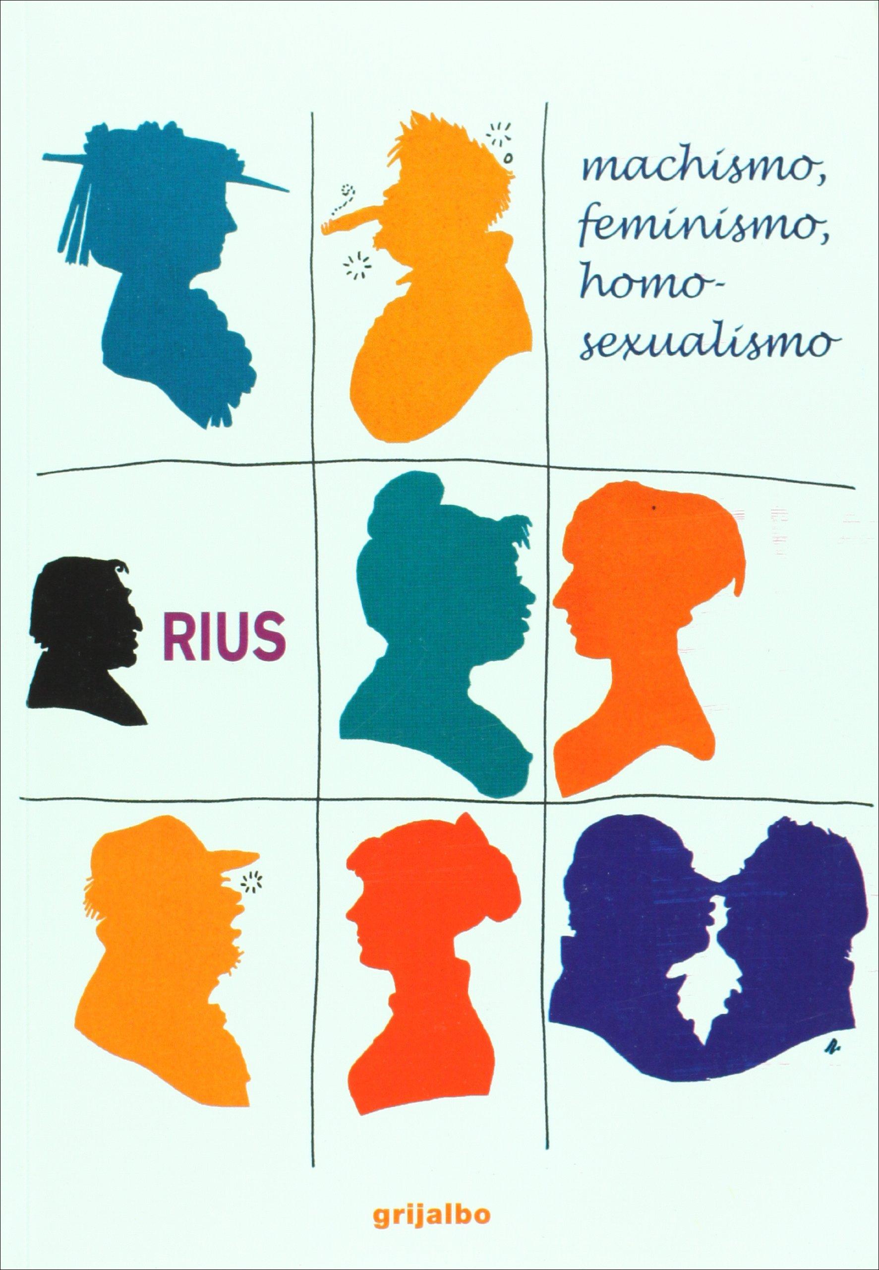 Machismo feminismo y homosexualismo rius descargar
