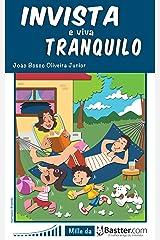 Invista e Viva Tranquilo eBook Kindle
