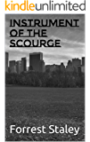 Instrument of the Scourge (Instruments of the Scourge Book 1)