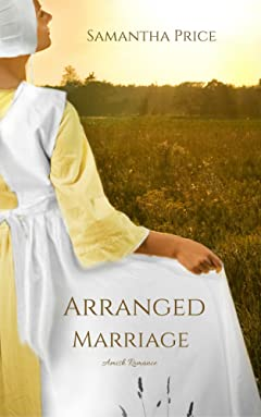 Arranged Marriage (Amish Romance, Historical Romance): Clean Romance Series (Amish Brides: Historical Romance Book 1)