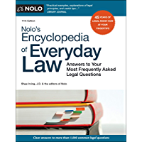 Nolo's Encyclopedia of Everyday Law: Answers to Your Most Frequently Asked Legal Questions