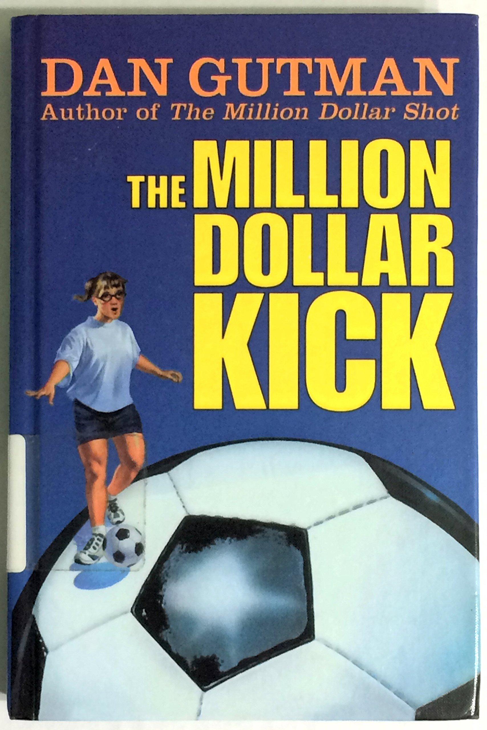 Read Online The Million Dollar Kick PDF