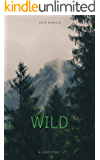 WILD: A Love Story