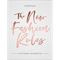 The New Fashion Rules: Inthefrow