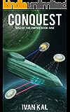 Conquest (Rise of the Empire Book 9)