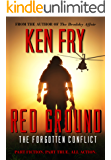 Red Ground: The Forgotten Conflict: A Blood Diamonds Thriller