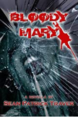 Bloody Mary: A Novella