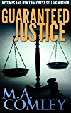 Guaranteed Justice (Justice series Book 5)