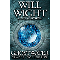 Ghostwater (Cradle Book 5) (English Edition)