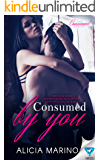 Consumed By You (The Consumed Series Book 1)