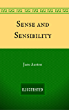 Sense and Sensibility: By Jane Austen - Illustrated And Unabridged (English Edition)