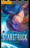 Starstruck (Starstruck Saga Book 1)