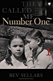 They Called Me Number One: Secrets and Survival at an Indian Residential School