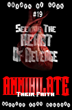 #19 Shades of Gray: Seeking The Heart Of Revenge: Annihilate Their Faith (SOG- Science Fiction Action Adventure Mystery Serial Series)