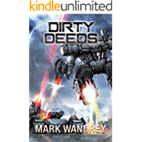 Dirty Deeds (The Omega War Book 6)