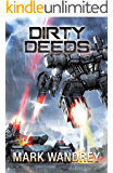 Dirty Deeds (The Omega War Book 6)