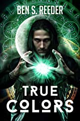 True Colors (The Demon's Apprentice Book 6) Kindle Edition